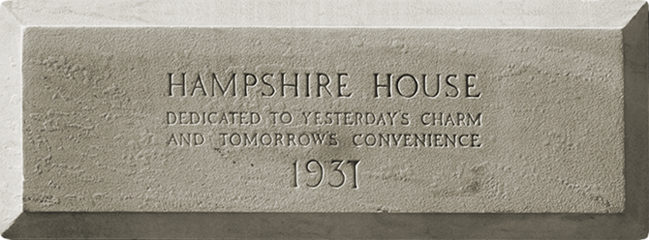 Hampshire House, dedicated to yesterday's charm and tommorow's convenience 1931 brick inscription.